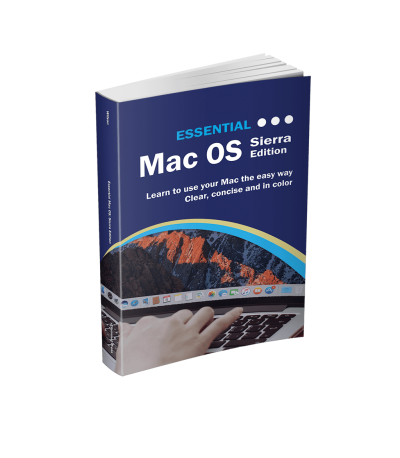 Essential Mac OS: Sierra Edition