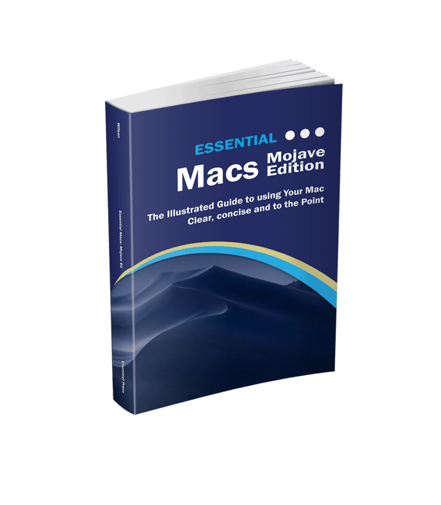 Essential Macs: Mojave Edition