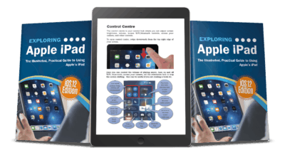 Exploring Apple iPad iOS 12 Edition